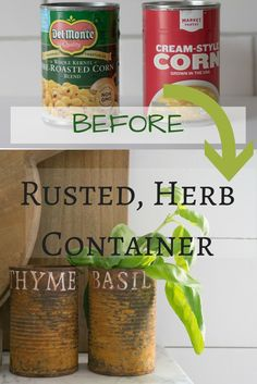 DIY Rust Cans Herb D