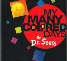 My Many Colored Days: One of the best (if least known) Dr Seuss books