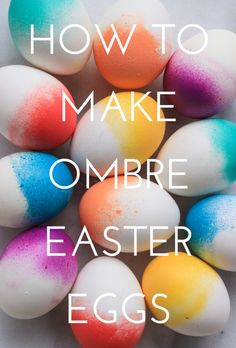 Learn how to make your own ombre easter eggs in about twenty give minutes. The results are bright and colorful-- perfect for Spring!