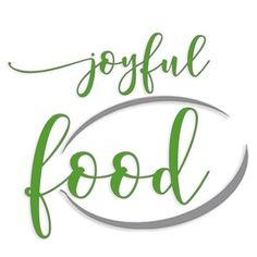 Joyful Food - Essen aus Leidenschaft