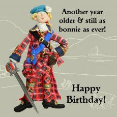 Buy Regional products - Scotland at Holy Mackerel - Unique Cards & Gifts Brother Birthday Quotes, Birthday Wishes Funny, Birthday Greetings, Birthday Cards, Birthday Memes, Scottish Quotes, Bonnie Prince Charlie, Another Year Older, Happy Birthday Pictures