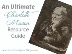 An Ultimate Charlotte Mason Resource Guide