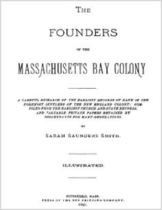 The Founders of the Massachusetts Bay Colony by Sarah Saunders Smith (eBook)