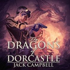 Fan Friday: The Dragons of Dorcastle by Jack Campbell http://www.alicross.com/fan-friday-dragons-dorcastle-jack-campbell/?utm_campaign=coschedule&utm_source=pinterest&utm_medium=Ali&utm_content=Fan%20Friday%3A%20The%20Dragons%20of%20Dorcastle%20by%20Jack%20Campbell