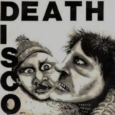 """""""Death Disco"""" by Public Image Limited."""