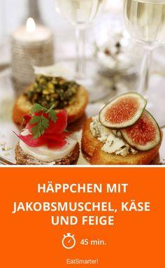 Häppchen mit Jakobsmuschel, Käse und Feige - smarter - Zeit: 45 Min. | eatsmarter.de