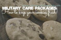 How to keep cookies fresh when mailing a care package! #military #diy
