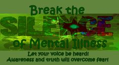 It is time we talk openly and honestly about mental illness