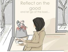Reflect on the good
