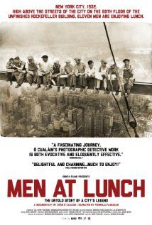 """In Men at Lunch - director Seán Ó Cualáin tells the story of """"Lunch atop a Skyscraper,"""" the iconic photograph taken during the construction o..."""