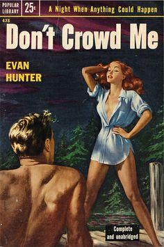 Don't Crowd Me Pulp Fiction Kunst, Pulp Fiction Book, Fiction And Nonfiction, Pulp Novel, Vintage Book Covers, Vintage Books, Pin Up, Pulp Magazine, Up Book