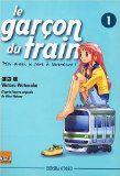 Le garçon du train, Tome 1 : par Wataru Watanabe