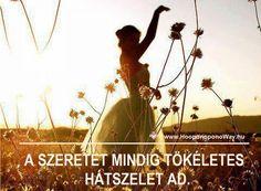 Hálát adok a mai napért. Az Élet így is, úgy is álom. Ha éber vagy, nem maradsz le a csodáiról. Ha alszol, csak sodródsz. Használd a szárnyaidat! Ízleld meg a valódi szabadságot! Mert szabad vagy. És a szeretet mindig tökéletes hátszelet ad. Így szeretlek, Élet! Köszönöm. Szeretlek ❤️ ⚜ Ho'oponoponoWay Magyarország ⚜ www.HooponoponoWay.hu