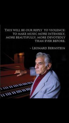 Leonard Bernstein - learned this quote in Chorale and I love it. The Power Of Music, Sound Of Music, Music Is Life, Music Humor, Music Quotes, Leonard Bernstein, Music Composers, Elementary Music, Music Classroom