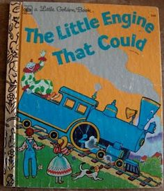 The Little Engine That Could teaches a moral that every child needs to learn. JMO