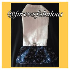 Furever Fabulous - like us on facebook Follow us on Instagram @fureverfabulous Dog clothes, accessories and more!
