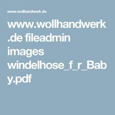 www.wollhandwerk.de fileadmin images windelhose_f_r_Baby.pdf
