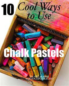 10 Cool Ways to Use Chalk Pastels | Hodgepodge | Bloglovin'