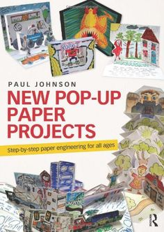 New Pop-Up Paper Projects: Step-by-step paper engineering for all ages by Paul Johnson http://www.amazon.co.uk/dp/0415679311/ref=cm_sw_r_pi_dp_HeH5wb0AAYNJH
