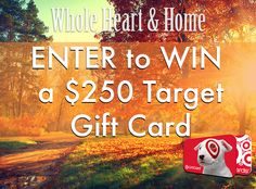 2/28/16 Enter to #WIN a $250 Target Gift Card via WholeHeartandHome! #Giveaway #Sweepstakes  http://woobox.com/azvekq/gaj1mh