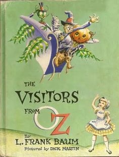 The Visitors From Oz.....L. Frank Baum