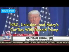 NBC, Macy's, and Univision Cut Ties With Donald Trump- News Brief - http://bestnewsarchive.ca/nbc-macys-and-univision-cut-ties-with-donald-trump-news-brief/