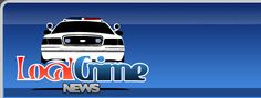 Local Crime News - Local Arrests Records & Crime News In Your City!