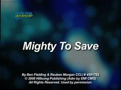 Mighty To Save - God's Kids Worship