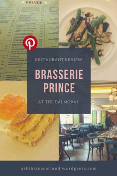 Review of Brasserie Prince at the Balmoral Hotel in Edinburgh Edinburgh Hotels, Shiba, Eating Well, Scotland, Prince, Restaurant, Posts, Messages, Eat Right