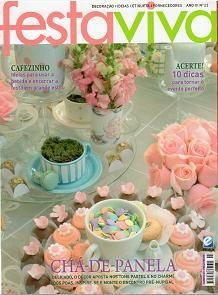 Revista Festa Viva Ano III Edição 23 Chá-de-panela delicado em tons pastel e no charme dos poás | Revistas de decorações de Festas, casamento e Gastronomia