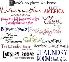 Laundry room sayings to make with cricut and vinyl.  Put the 'hangers' idea around saying.