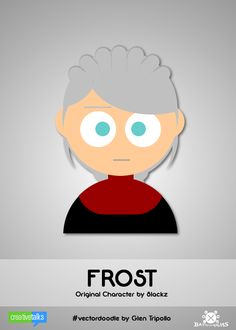 FROST, original character by 8lackz. #VectorDoodle by Glen Tripollo