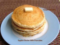 Vysya's Delicious recipes: EGGLESS BUTTERMILK PANCAKES -( LIGHT SPONGY FLUFFY) - EASY PANCAKES #egglessbuttermilkpancakesrecipe