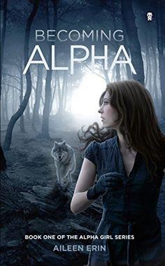 Becoming Alpha (Alpha Girl Book 1) by Aileen Erin http://www.amazon.com/dp/B00EQFUNSE/ref=cm_sw_r_pi_dp_ntA5vb0KNQPJB