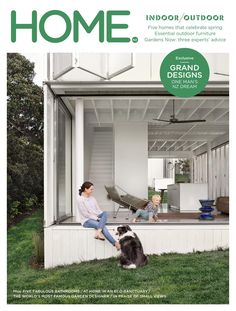 HOME NZ October/November 2015  Our indoor/outdoor issue examines five New Zealand homes that embrace the outdoors.