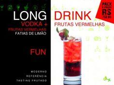Fast Long Drink, Frutas Vermelhas