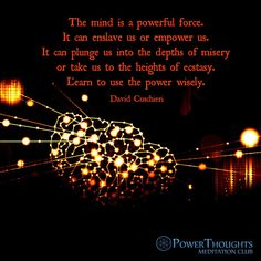 Use it well. #power #force #wisdom #mind #powerthoughtsmeditationclub
