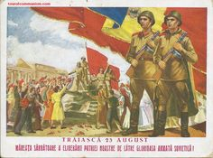 Communist Romania propaganda poster Celebrating the Entry of the troops of the Soviet Union in the country in 1944 and the fall of the Pro-Axis regime under Field Marshall Ion Antonescu. Pin by Paolo Marzioli Soviet Army, Soviet Union, Communism, Socialism, Romanian People, Romanian Revolution, Socialist State, Communist Propaganda, Central And Eastern Europe