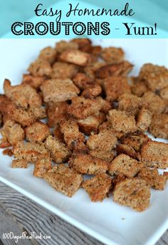 Recipe: Easy Homemade Croutons (that are deeelicious)