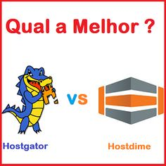 Hostgator vs hostdime , para esclarecer a diferença entre as duas empresas de hospedagens e saber qual é a melhor empresa fizemos um comparativo detalhado.