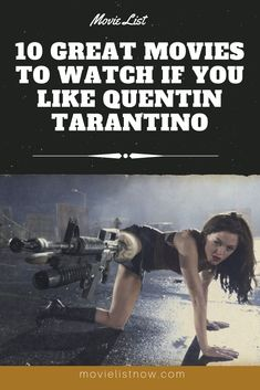 10 Great Movies To Watch if You Like Quentin Tarantino - Movie List Now Great Movies To Watch, Good Movies, Quentin Tarantino Movies List, Movie List, Movie Tv, Allu Arjun Wallpapers, Natural Born Killers, Amazon Prime Video, Movie Wallpapers