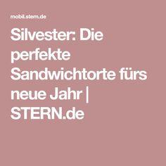 Silvester: Die perfekte Sandwichtorte fürs neue Jahr | STERN.de