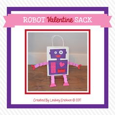 "Robot Valentine Sack: Your students will adore these ""Robot Valentine Sacks"" and they are perfect for holding valentines on Valentine's Day. This craft also comes with a small writing activity for the back of the valentine sack. Valentines Day Bags, Valentines Robots, Valentines For Boys, Little Valentine, Valentine Special, Valentine Gifts, Giving Flowers, Heart Day, Happy Heart"