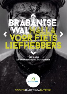 SUPERREBEL   Brabantse wal .  DIT IS HET BRABANSTE WALHALLA.  SuperRebel.com is gevraagd om een marketingvisie te ontwikkelen en de Brabantse Wal ook communicatief verder te ontwikkelen...