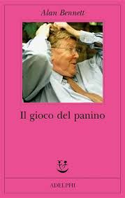 il gioco del panino di #AlanBennett http://www.chiscrive.eu/il-gioco-del-panino/ #holetto #libro #recensione