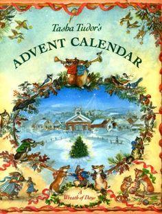 Tasha Tudor's Advent Calendar: A Wreath of Days by Tasha Tudor, http://www.amazon.com/dp/0399214712/ref=cm_sw_r_pi_dp_LGdMqb0RTTMWX