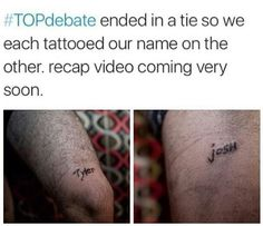 we all know the contest was just a reason to get the other one's name tattooed on their body