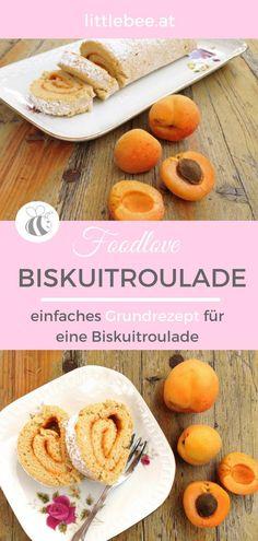 Biskuitroulade mit Marille | einfaches Grundrezept Grundrezept für Biskuit auf littlebee.at Good Food, Yummy Food, Cantaloupe, Tasty, Fruit, Health, Desserts, Recipes, Bbq