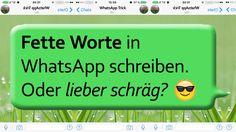 Whatsapp Trick - Schrift bzw. Text in fett, schräg oder durchgestrichen ...
