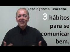 3 hábitos para se comunicar bem. - YouTube